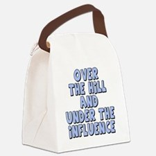 over the hill and under the influ Canvas Lunch Bag