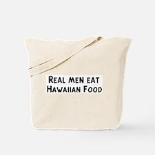 Men eat Hawaiian Food Tote Bag