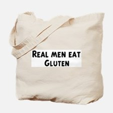 Men eat Gluten Tote Bag