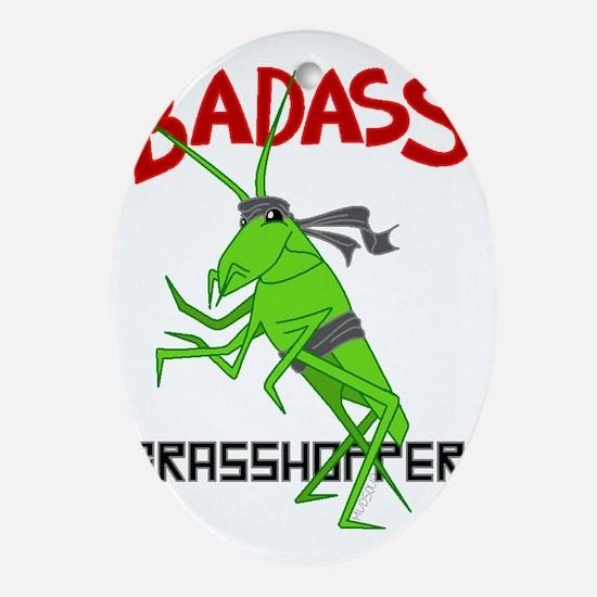 le badass grasshopper Oval Ornament