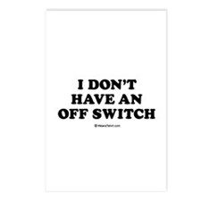 I don't have an off switch / Baby Humor Postcards