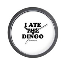 I ate the dingo / Baby Humor Wall Clock