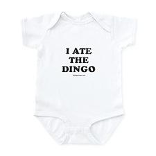 I ate the dingo / Baby Humor Infant Bodysuit