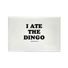 I ate the dingo / Baby Humor Rectangle Magnet