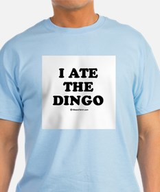 I ate the dingo / Baby Humor T-Shirt