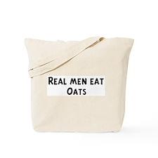 Men eat Oats Tote Bag
