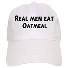 Men eat Oatmeal Baseball Cap