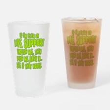 Life Support Drinking Glass