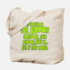 Life Support Tote Bag