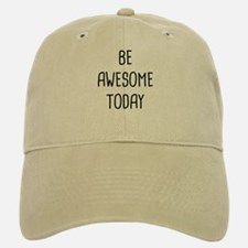 Be Awesome Baseball Baseball Cap