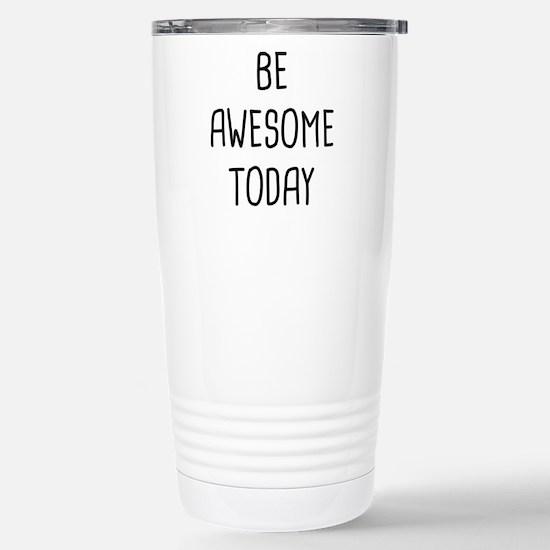 Be Awesome Travel Mug