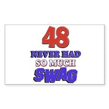 48 never had more swag Decal