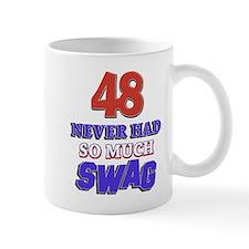 48 never had more swag Mug