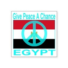 "Egypt Give Peace A Chance Square Sticker 3"" x 3"""