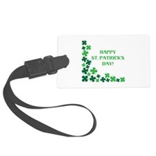 HAPPY ST. PATRICKS DAY! Luggage Tag