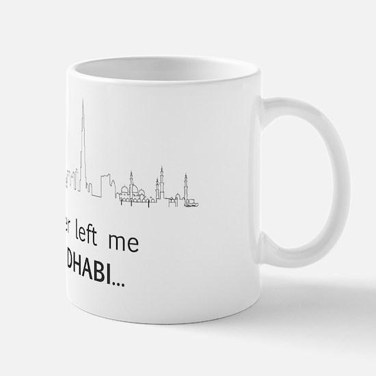 My Daughter left me for Abu Dhabi... Mug
