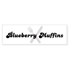Blueberry Muffins (fork and k Bumper Bumper Sticker