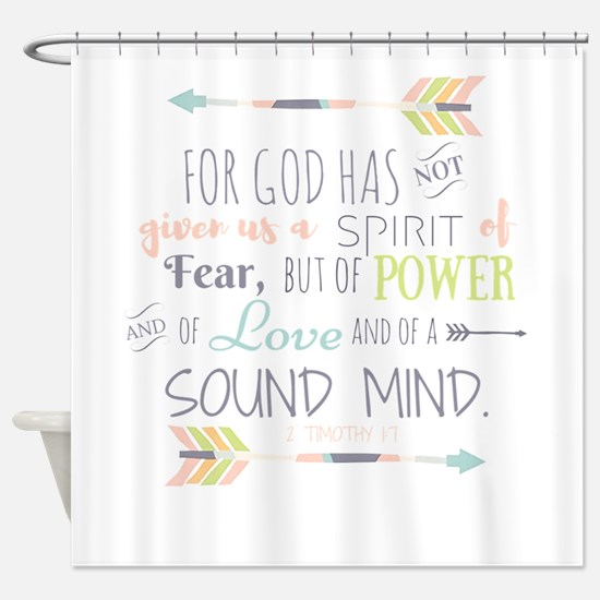 2 Timothy 1:7 Bible Verse Shower Curtain