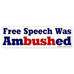 Free Speech Ambushed Bumpersticker