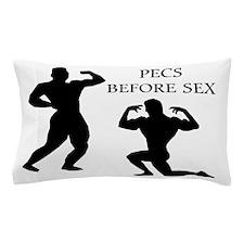 Pecs Before Sex Bodybuilding Pillow Case