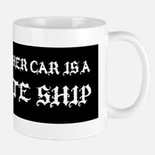 MY OTHER CAR IS A PIRATE SHIP STICKER Small Small Mug