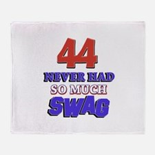 44 never had more swag Throw Blanket