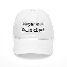 Drunk Roseanne Baseball Cap