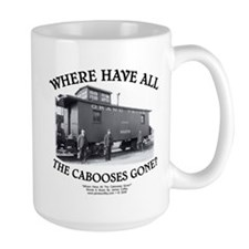 Where Have All The Cabooses Gone? Mugs