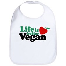 Life is Better Vegan Bib