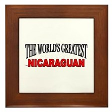 """The World's Greatest Nicaraguan"" Framed Tile"