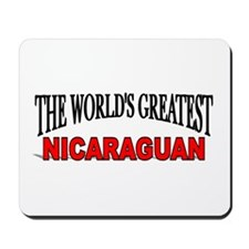 """The World's Greatest Nicaraguan"" Mousepad"