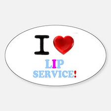 I LOVE LIP SERVICE! Decal
