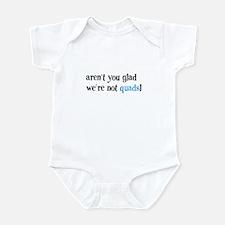 Not Quads - Infant Bodysuit