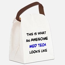 awesome med tech Canvas Lunch Bag