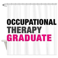 OT Graduate Shower Curtain