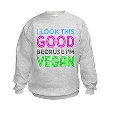 I Look This Good | Sweatshirt
