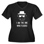 I Am the One Who Flocks Women's Plus Size V-Neck D