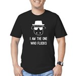 I Am the One Who Flocks Men's Fitted T-Shirt (dark