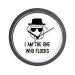 I Am the One Who Flocks Wall Clock