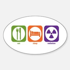 Eat Sleep Radiation Oval Decal