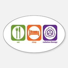 Eat Sleep Radiation Therapy Oval Decal