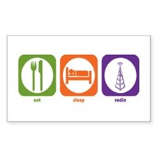 Eat Sleep Radio Rectangle Decal