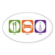 Eat Sleep Radio Oval Decal