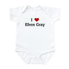 I Love Efren Gray Infant Bodysuit