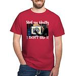 Identity Theft Dark T-Shirt