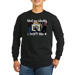 Identity Theft Long Sleeve Dark T-Shirt
