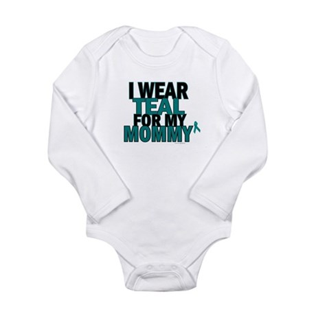 I Wear Teal For My Mommy 5 Body Suit