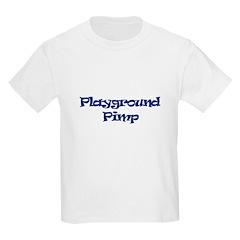 """Playground Pimp"" Kids Light T-Shirt"