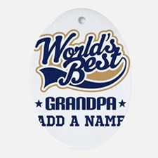 Personalized Worlds Best Grandpa Ornament (Oval)