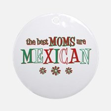 Mexican Moms Ornament (Round)